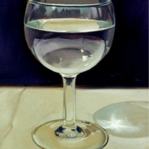 Glass Of Water. Oil On Panel 22 x 15 cm