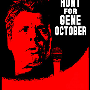 The Hunt For Gene October T shirt